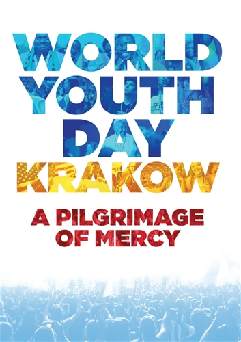 World Youth Day Krakow A Pilgrimage of Mercy DVD